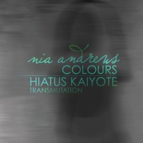 NiaAndrews-Colours-HaitusKaiyoteTransmutation-RadioDAISIE