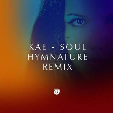 Kae - Soul (Hymnature Remix)-Cascade Records-RadioDAISIE