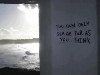You Can Only See..